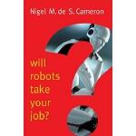 【中商原版】机器人会抢走你的工作吗?英文原版 科技与社会 Will Robots Take Your Job? Nig