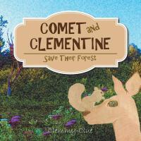 【预订】Comet and Clementine: Save Their Forest