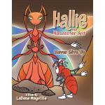 【预订】Hallie the Harvester Ant: Never Give Up