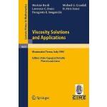 【预订】Viscosity Solutions and Applications: Lectures Given at