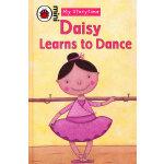 My Storytime: Daisy Learns to Dance 小瓢虫-给我讲故事:戴西学跳舞 ISBN 9781846469282