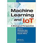 【预订】Machine Learning and IoT 9781138492691