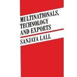 【预订】Multinationals, Technology and Exports: Selected Papers