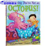 英文原版绘本3 6岁 Good Thing You're Not an Octopus 幸好你不是一只章鱼 培养良好的
