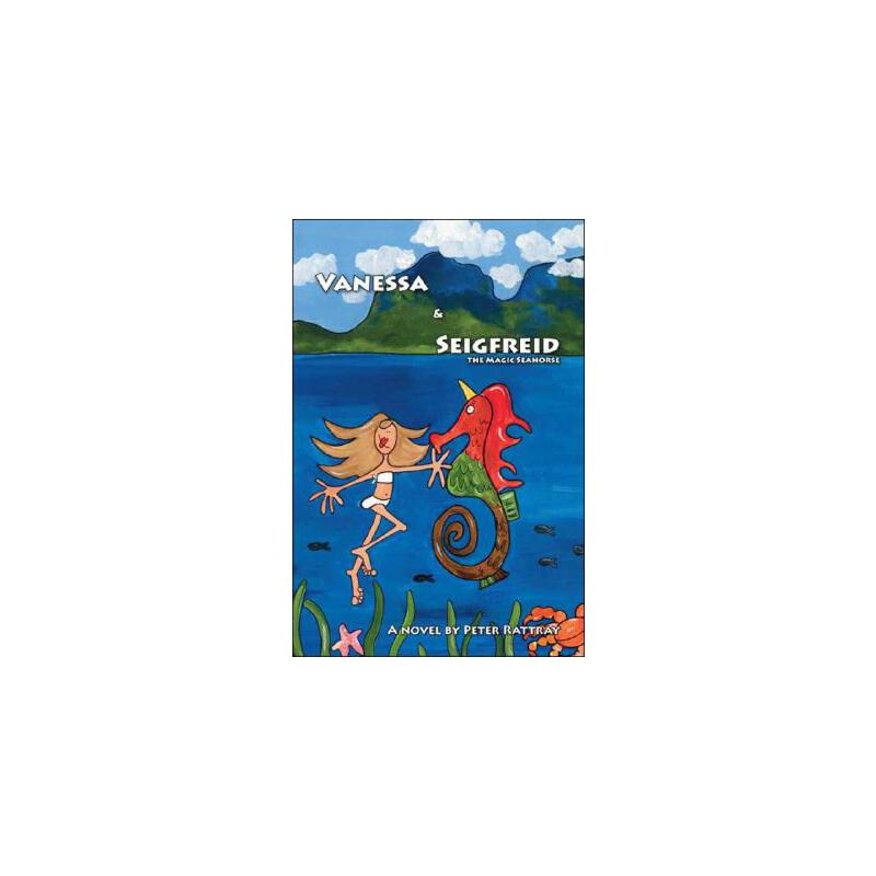 【预订】Vanessa and Seigfreid the Magic Seahorse 预订商品,需要1-3个月发货,非质量问题不接受退换货。