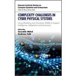 【预订】Complexity Challenges In Cyber Physical Systems 9781119