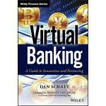 【预订】Virtual Banking A Guide to Innovation and Partnering