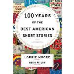 【预订】100 Years of the Best American Short Stories