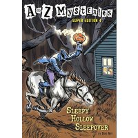 Sleepy Hollow Sleepover (A to Z Mysteries Super Edition, No.