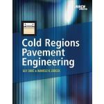 【预订】Cold Regions Pavement Engineering