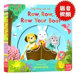 进口英文原版Sing Along with Me! Row, Row, Row Your Boat 童谣机关操作书 纸