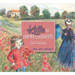英文原版 凯蒂与印象主义大师 凯蒂的名画奇遇 凯蒂与印象派 儿童绘本 艺术启蒙 Katie and the Impre
