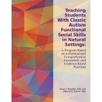 【预订】Teaching Students With Classic Autism Functional Social