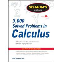 Schaum's Outline of 3000 Solved Problems in Calculus 978007