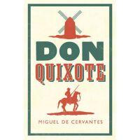 英文原版 唐・吉诃德 塞万提斯 Alma经典文学 Don Quixote (Alma Classics Evergree