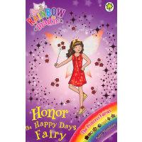 Rainbow Magic: The Princess Fairies 106: Honor the Happy Days Fairy 彩虹仙子#106:公主仙子9781408312933