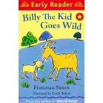 Billy the Kid Goes Wild (Orion Early Reader) 野外的比利 (Simon, Francesca故事) ISBN 9781444001976