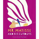 【预订】Mr. Matisse and His Cutouts