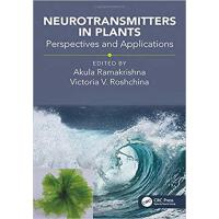 【预订】Neurotransmitters in Plants 9781138560772