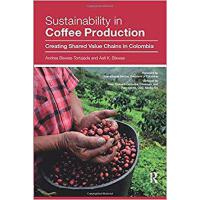 【预订】Sustainability in Coffee Production: Creating Shared Va