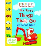 Bloomsbury Activity Books: My First Things That Go Colourin