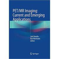【预订】PET/MR Imaging: Current and Emerging Applications 97830