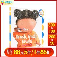 【满300-100】英文原版进口幼儿行为习惯养成绘本 Brush, Brush, Brush! 我爱刷牙 幼儿童英语绘本