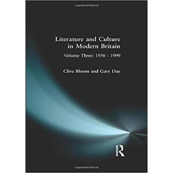【预订】Literature and Culture in Modern Britain: Volume Three 9780582075528 美国库房发货,通常付款后3-5周到货!