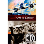 Oxford Bookworms Library: Level 2: Amelia Earhart MP3 Pack