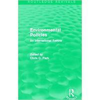 【预订】Environmental Policies (Routledge Revivals) 97804157127