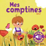 Mes Comptines - Tome 2 : Mes comptines, Livre sonore 978207