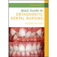 【预订】Basic Guide To Orthodontic Dental Nursing 2Nd Edition 97