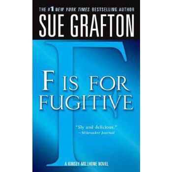 """【预订】""""F"""" Is for Fugitive: A Kinsey Millhone Mystery 预订商品,需要1-3个月发货,非质量问题不接受退换货。"""