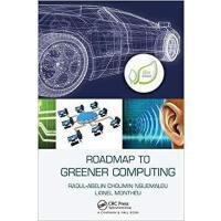 【预订】Roadmap to Greener Computing 9781138413023