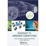 【预订】Roadmap to Greener Computing 9781138413023