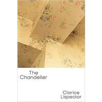 【预订】The Chandelier 9780811223133