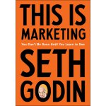 英文原版 这就是营销 Seth Godin This Is Marketing 市场营销 You Can't Be S