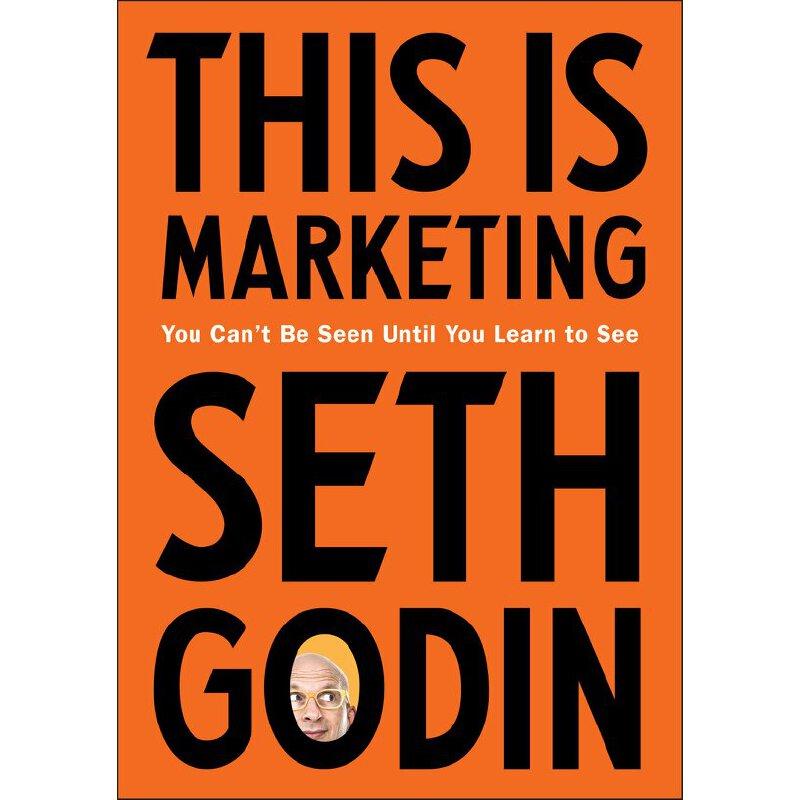英文原版 这就是营销 Seth Godin This Is Marketing 市场营销 You Can't Be Seen Until You Learn To See