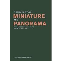 英文原版 微型和全景 Miniature and Panorama: Vogt Landscape Architects
