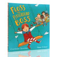 英文原版绘本 Floss the Playground Boss 平装大开 儿童图画书 Corrinne Averis