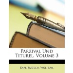 【预订】Parzival Und Titurel, Volume 3
