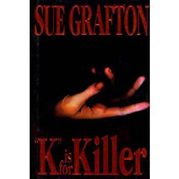 """【预订】""""K"""" Is for Killer: A Kinsey Millhone Novel 预订商品,需要1-3个月发货,非质量问题不接受退换货。"""
