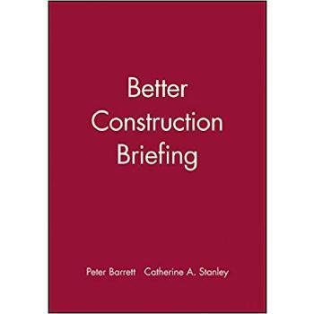 【预订】Better Construction Briefing 9780632051021 美国库房发货,通常付款后3-5周到货!