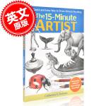 现货 一刻钟绘画速成 英文原版 15-Minute Artist 让人简单快速掌握绘画