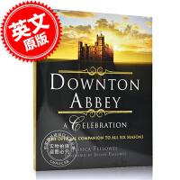 现货 唐顿庄园庆典英剧全六季官方设定艺术画册 英文原版 Downton Abbey A Celebration Off