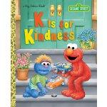 英文原版 芝麻街 小金书 K代表善良 精装大开本 K Is for Kindness (Sesame Street)