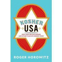 【预订】Kosher USA How Coke Became Kosher and Other Tales of Mo