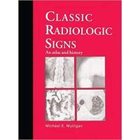 【预订】Classic Radiologic Signs 9781850706649