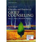 【预订】Principles and Practice of Grief Counseling, Third Edit