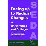 【预订】Facing Up to Radical Change in Universities and College